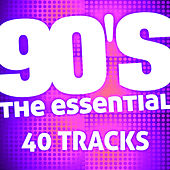 The Essential 90's (40 Tracks) by The Essential