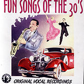 Fun Songs of the 30's by Various Artists