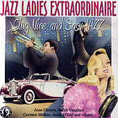 Jazz Ladies Extraordinaire by Various Artists