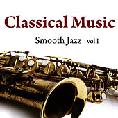 Classical Music - Smooth Jazz Vol. 1 by Music-Themes