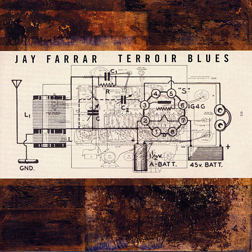 Terroir Blues by Jay Farrar