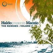 Maceio (The Remixes) by Haldo