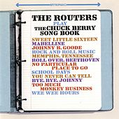 Play The Chuck Berry Songbook by The Routers