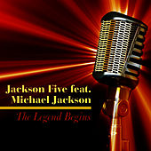 The Legend Begins by Jackson Five