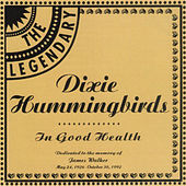 In Good Health by The Dixie Hummingbirds