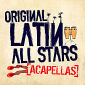 Acapellas by The Original Latin All Stars