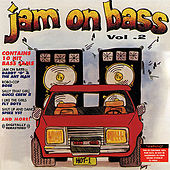 Jam On Bass Vol. 2 (Digitally Remastered) by Various Artists