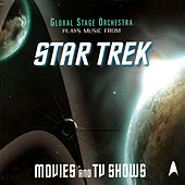 Music From Star Trek - Movies and TV Shows by The Global Stage Orchestra
