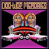 Doo-Wop Memories by Various Artists