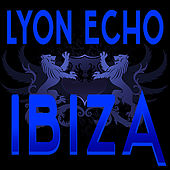 Lyon Echo Trance, Vol. 1: Ibiza by Various Artists