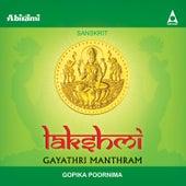 Lakshmi Gayathri Manthram by Gopika Poornima