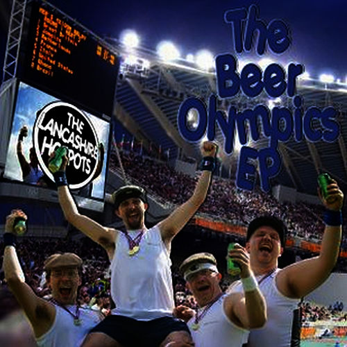 The Beer Olympics EP by The Lancashire Hotpots