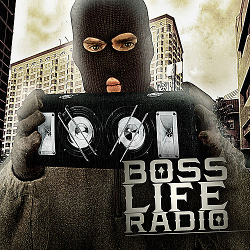 Boss' Life Radio by Various Artists