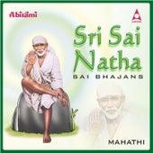 Sri Sai Natha by Mahathi