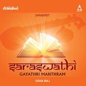 Saraswathi Gayathri Manthram by Usha Raj