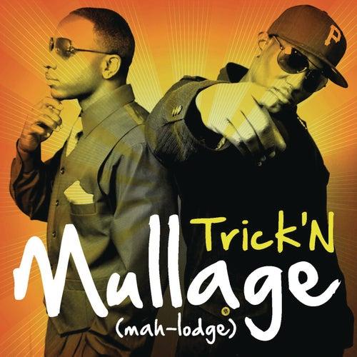 Trick'n by Mullage