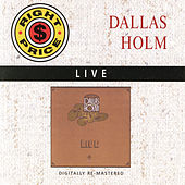 Dallas Holm - Live by Dallas Holm