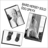 Ôdo Op8 Fx by Baird Hersey
