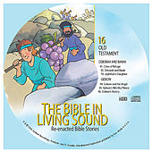 16. Deborah and Barak/Gideon by The Bible in Living Sound