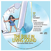 17. Samson/Ruth's Love Story by The Bible in Living Sound
