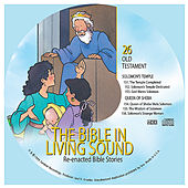 26. Solomon's Temple/Queen of Sheba by The Bible in Living Sound
