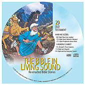29. Ahab and Jezebel/A Heavenly Chariot by The Bible in Living Sound