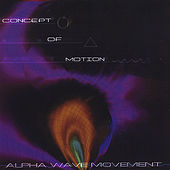 Concept of Motion by Alpha Wave Movement