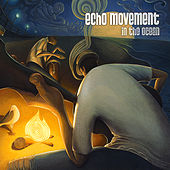 In the Ocean by Echo Movement
