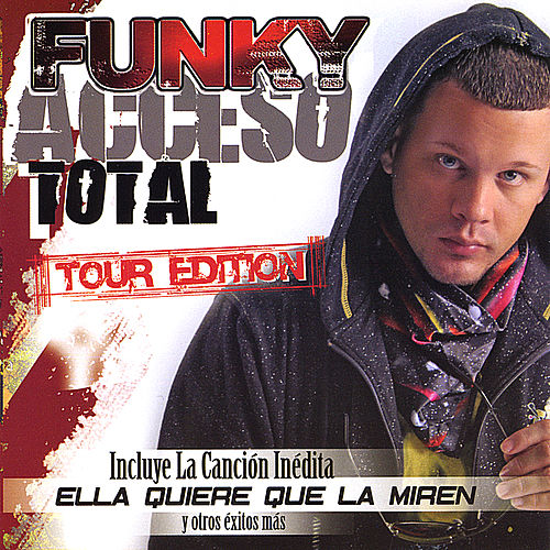 Acceso Total Tour Edition by Funky