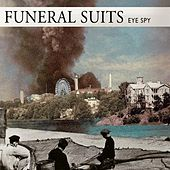 Eye Spy by Funeral Suits