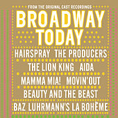Broadway Today by Various Artists