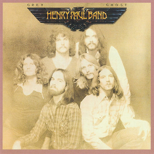 Grey Ghost by Henry Paul Band