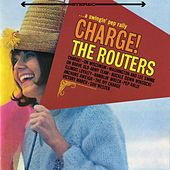 Charge! by The Routers