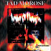 Reflections by Tad Morose