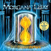 Past Present Future by Morgana Lefay
