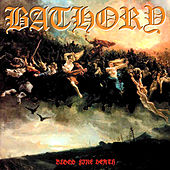 Blood Fire Death by Bathory