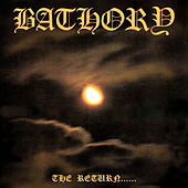 The Return Of The Darkness And Evil by Bathory