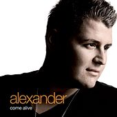 Come Alive by Alexander