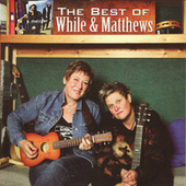 The Best Of While & Matthews by Chris While