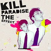 The Effect by Kill Paradise