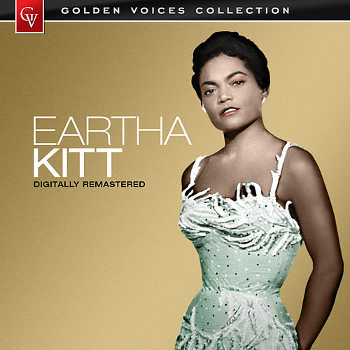 Golden Voices (Remastered) by Eartha Kitt