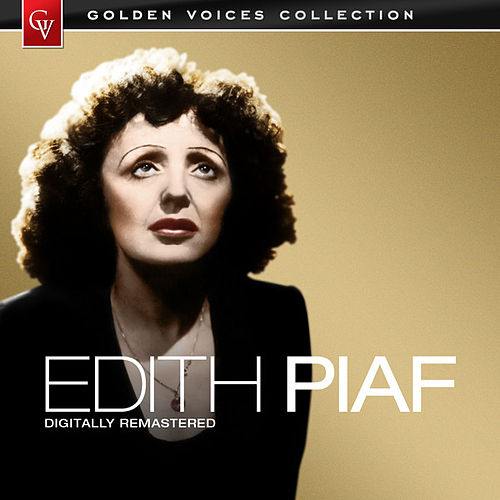 Golden Voices (Remastered) by Edith Piaf