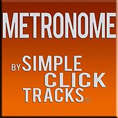 Metronome: By Simple Click Tracks by Josh Garlow
