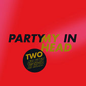 Party In My Head by Miss Kittin