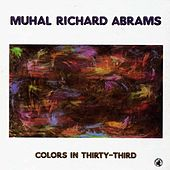 Colors In Thirty-third by Muhal Richard Abrams
