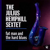 Fat Man And The Hard Blues by James Carter