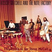 This Dance Is For Steve Mccall by Roscoe Mitchell