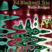 Walls - Bridges by Ed Blackwell
