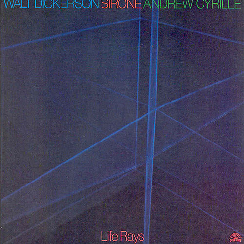 Life Rays by Andrew Cyrille