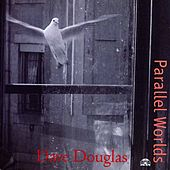 Parallel Worlds by Dave Douglas